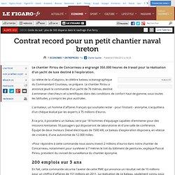 Sociétés : Contrat record pour un petit chantier naval breton