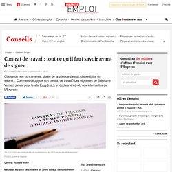 Contrat de travail: tout ce qu'il faut savoir avant de signer