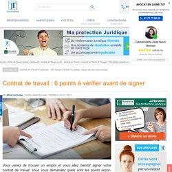 Contrat de travail : 6 points à vérifier avant de signer