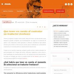 Qué tener en cuenta al contratar un traductor freelance - Blog Workanero