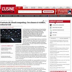 Contrats de Cloud computing : les clauses à vérifier, selon la Cnil