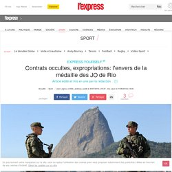 Contrats occultes, expropriations: l'envers de la médaille des JO de Rio