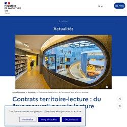 """Contrats territoire-lecture : du """"sur-mesure"""" pour la lecture publique - Ministère de la Culture"""
