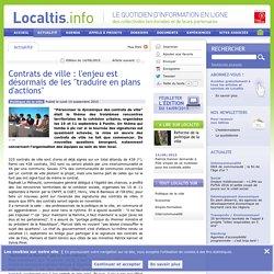 Contrats de ville : l'enjeu est désormais de les traduire en plans d'actions - Localtis.info - Caisse des Dépôts