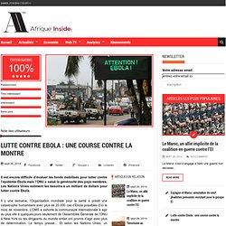 Lutte contre Ebola : une course contre la montre - Afrique Inside Un média 100% numérique