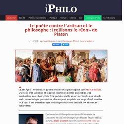 Le poète contre l'artisan et le philosophe : (re)lisons le «Ion» de Platon