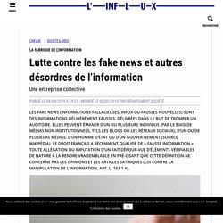 Lutte contre les fake news et autres désordres de l'information