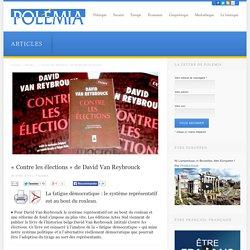 « Contre les élections » de David Van Reybrouck