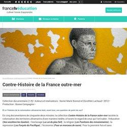 Contre-Histoire de la France outre-mer : films documentaires