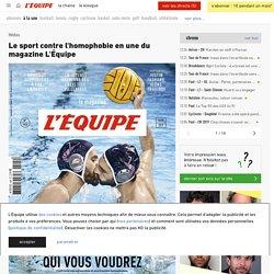 Le sport contre l'homophobie en une du magazine L'Équipe - L'Équipe