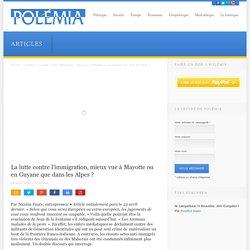 La lutte contre l'immigration, mieux vue à Mayotte ou en Guyane que dans les Alpes ?