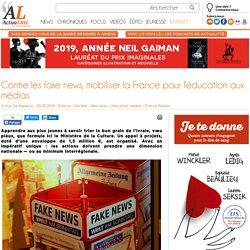 Contre les fake news, mobiliser la France pour l'éducation aux médias