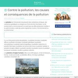 Contre la pollution : la pollution de l air, la pollution de l eau, causes de la pollution ...