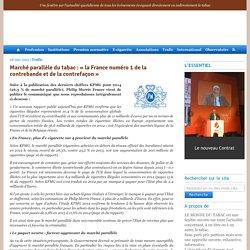 Marché parallèle du tabac : «la France numéro 1 de la contrebande et de la contrefaçon»