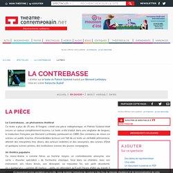 La Pièce - La Contrebasse - Patrick Süskind, - mise en scène Natascha Rudolf,
