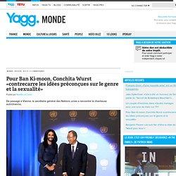 Pour Ban Ki-moon, Conchita Wurst «contrecarre les idées préconçues sur le genre et la sexualité»