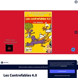 Les Contrefables 4.0 by LACROIX christelle on Genial.ly