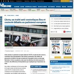 L'Acta, un traité anti-contrefaçon flou et contesté débattu au parlement européen