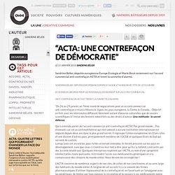 """""""ACTA: Une contrefaçon de démocratie"""""""