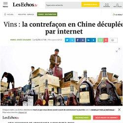 Vins: la contrefaçon en Chine décuplée par internet, Conso - Distribution