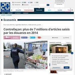 Contrefaçon: plus de 7 millions d'articles saisis par les douanes en 2014