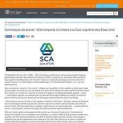 Contrefaçon de brevet : SCA remporte la victoire à la Cour suprême des États-Unis