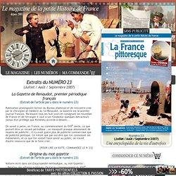 Histoire. Gazette de Renaudot, périodique français. Origine mot gazette. Contrefaçons, concurrence
