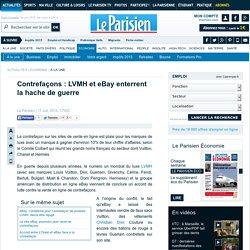 Contrefaçons : LVMH et eBay enterrent la hache de guerre