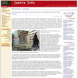 Les banques ont parié contre nous tous, éditorial du New York Ti
