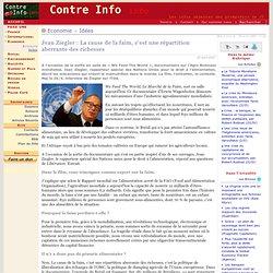 Jean Ziegler: La cause de la faim, c'est une répartition aberrante des richesses