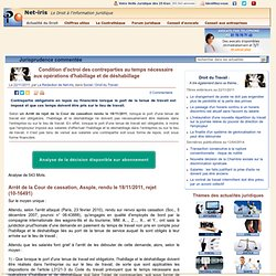 Condition d'octroi des contreparties au temps nécessaire aux opérations d'habillage et de déshabillage | Analyse de jurisprudence du 22/11