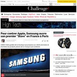 """Samsung ouvre son premier """"Store"""" à Paris"""
