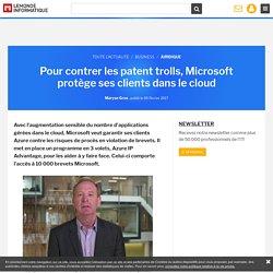 Pour contrer les patent trolls, Microsoft protège ses clients dans le cloud