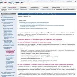 3.9.1. Contreseing des actes signés par le Président de la République / 3.9. Signatures et contreseings / III. Rédaction des textes / Guide de legistique / Droit français / Accueil