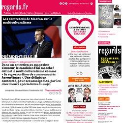 Les contresens de Macron sur le multiculturalisme