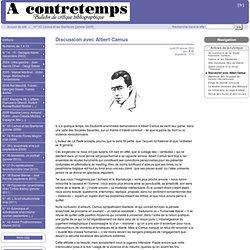 [A Contretemps, Bulletin bibiliographique] Discussion avec Albert Camus