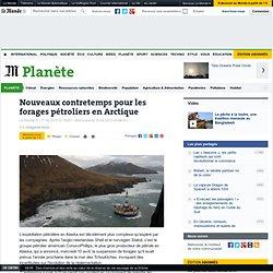 Nouveaux contretemps pour les forages pétroliers en Arctique
