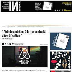 """"""" Airbnb contribue à lutter contre la désertification """""""