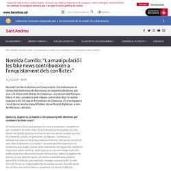 """Nereida Carrillo: """"La manipulació i les fake news contribueixen a l'enquistament dels conflictes"""""""