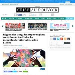 Régionales 2015: les super-régions contribuent à réduire les inégalités territoriales, selon l'Insee