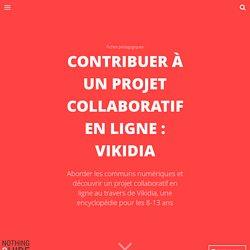 Contribuer à un projet collaboratif en ligne : Vikidia