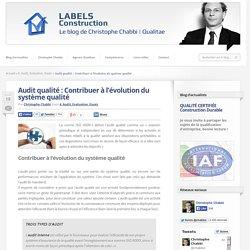 Audit qualité : Contribuer à l'évolution du système qualité