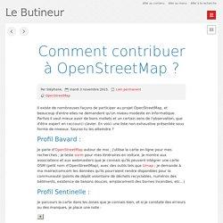 Comment contribuer à OpenStreetMap ? - Le Butineur