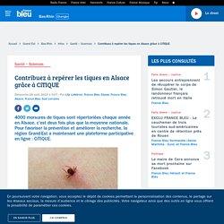 FRANCE BLEU 18/08/19 Contribuez à repérer les tiques en Alsace grâce à CiTIQUE