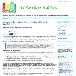 Lancement d'Open Food Facts: contribuez à la Food Revolution!