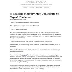 5 Reasons Mercury May Contribute to Type-1 Diabetes – DIABETIC DHARMA