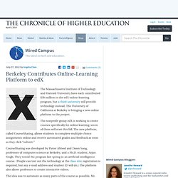 Berkeley Contributes Online-Learning Platform to edX - Wired Campus