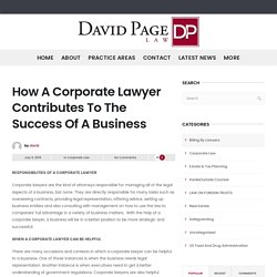 How A Corporate Lawyer Contributes To The Success Of A Business - DavidPageLaw