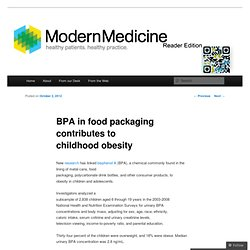 BPA in food packaging contributes to childhood obesity