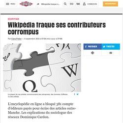 Wikipédia traque ses contributeurs corrompus